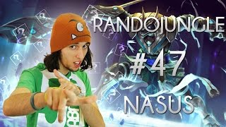 Nasus, LES DEGATS DE SES PATATES ! - RandoJungle #47