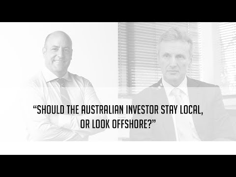 Should the Australian investor stay local, or look offshore?