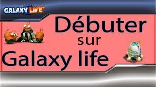 Astuce Galaxy life: Bien débuter une partie