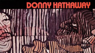 Donny Hathaway - Donny Hathaway (Full Album)