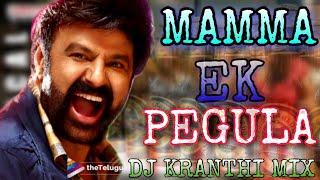 Mama Ek Peg la dj song mixs by dj kranthi mixs