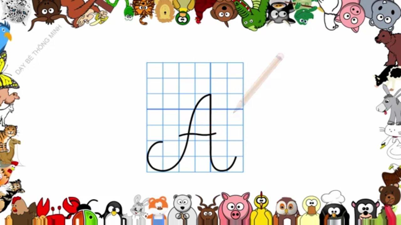 Bé học chữ   Em tập viết bảng chữ cái tiếng việt lớp 1   Viết chữ In hoa   Dạy bé thông minh