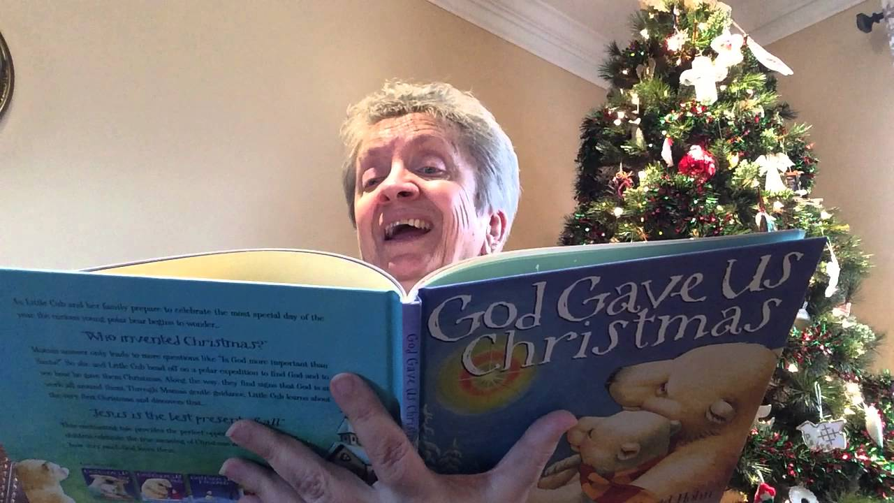 god gave us christmas read aloud story book