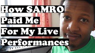 How SAMRO Paid Me for Live Performances