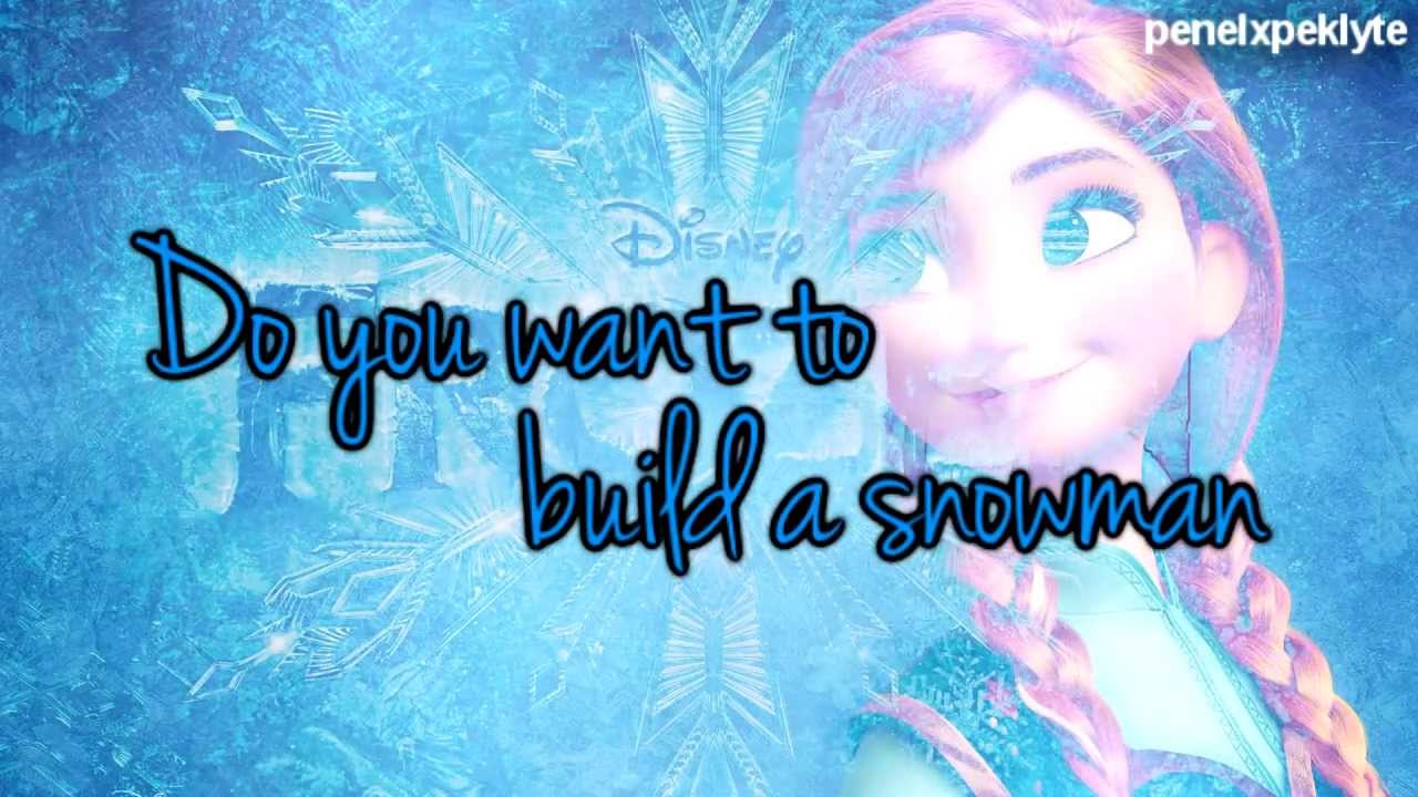 do you want to build a snowman no words