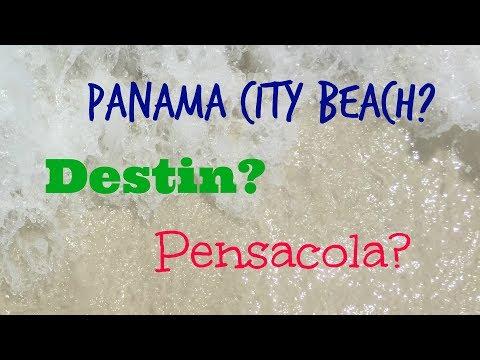 Panama City Beach vs Destin vs Pensacola Florida