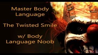 how to video on body language face reading and facial expressions the twisted smile