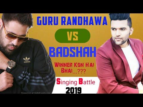 Guru Randhawa Vs Badshah | Singer Vs Rapper | Badshah Hit Songs | Guru Randhawa New Songs | guru bad