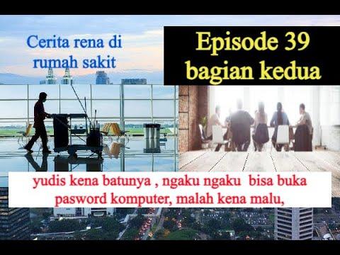 KISAH PEMUDA KAYA YANG JADI CLEANING SERVICE, EPISODE 39 BAGIAN 2