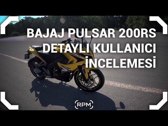 Bajaj Pulsar 200RS Detaylı Kullanıcı İncelemesi [RPM]