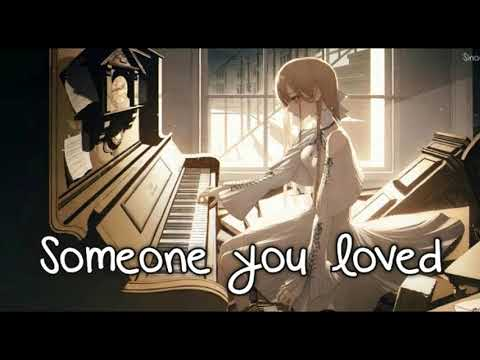 Nightcore - Someone You Loved (Female) 1 Hour