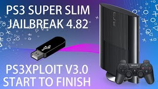 PS3 Exploit V3.0 Super Slim Jailbreak - Complete Guide