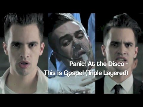 MUSIC || Panic! At The Disco - This Is Gospel (Triple Layered)