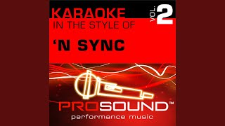 I Drive Myself Crazy (Karaoke With Background Vocals) (In the style of 'N Sync)