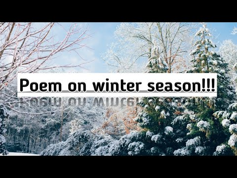 Poem On Winter Season For Kids Poem On Winter In English