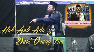 CERAMAH HEBAT..!!! K.H. Hasan Wahyudin || Makna Khitanan Part 02