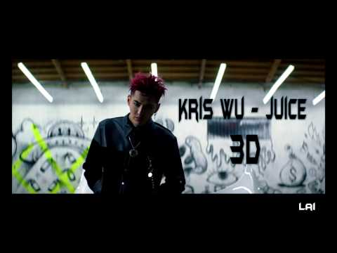 Kris Wu - Juice (3D use Earphones)
