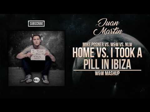 Home vs. I Took A Pill In Ibiza (W&W Mashup)