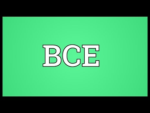 BCE Meaning