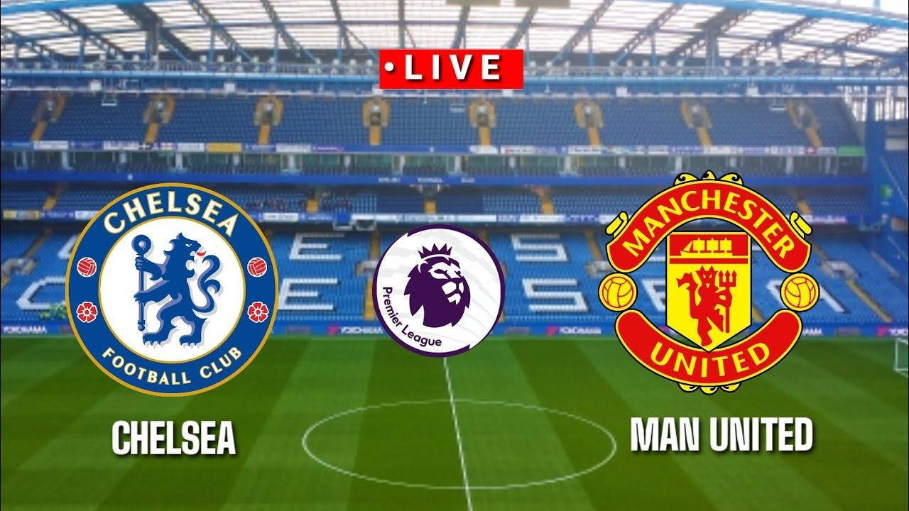 🔴 [Live] Chelsea vs Manchester United premier league 2020/2021 || Pes17