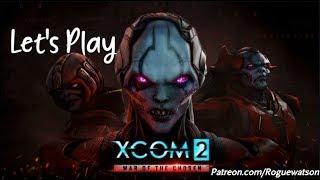 Let's Play - XCOM 2: War of the Chosen Episode 13: Teamwork is Magic