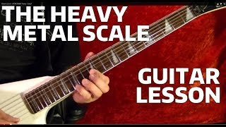 The Heavy Metal Scale - Guitar Lesson
