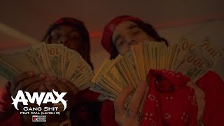 A-Wax Ft. CML - Gang Shit YouTube Videos