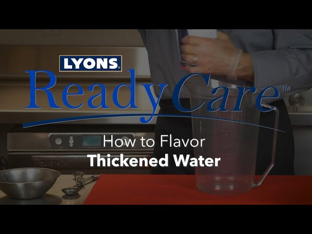 How to Flavor Thickened Water