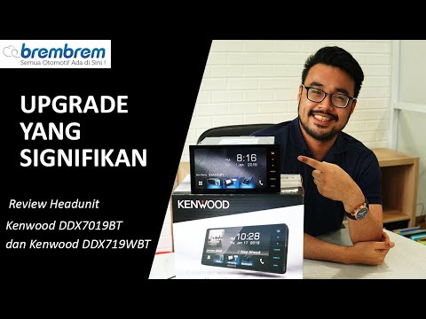 Upgrade Yang Signifikan! Review Headunit Kenwood DDX7019BT dan Kenwood DDX719WBT | BREMBREM