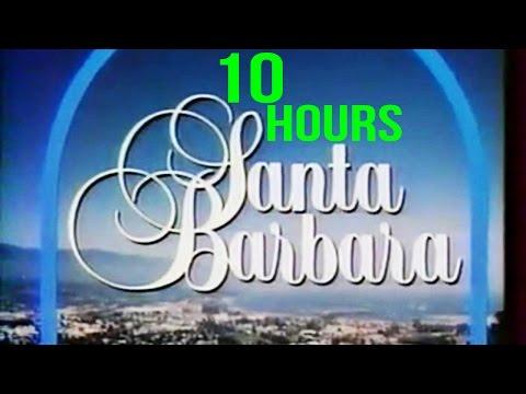 Santa Barbara Theme 10 Hours [ORIGINAL]