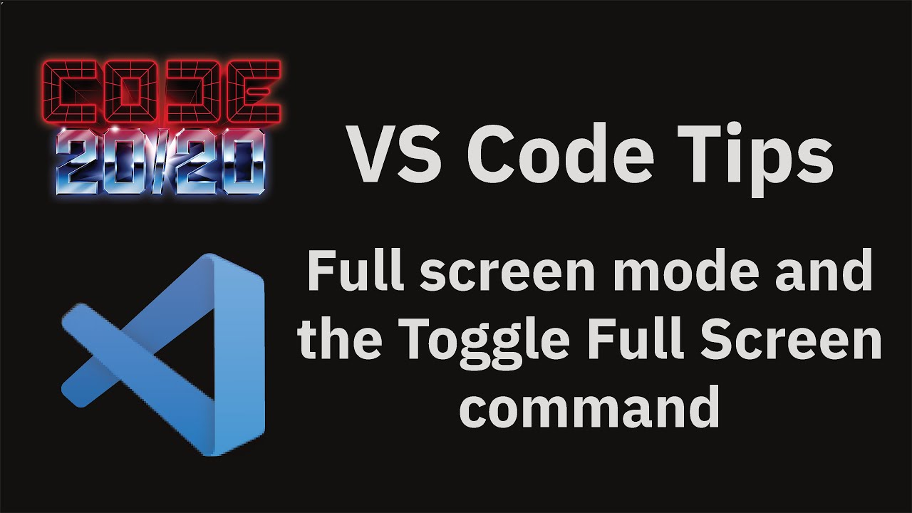 Full screen mode and the Toggle Full Screen command