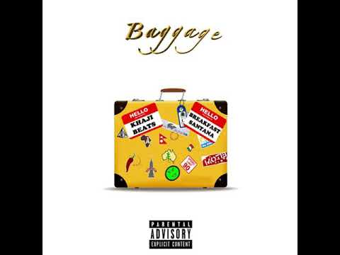 Breakfast Santana - Baggage (Produced by Khaji Beats)