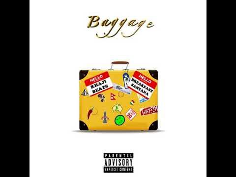 Breakfast Santana  Baggage Produced by Khaji Beats