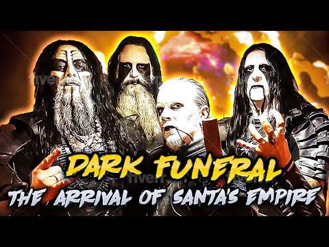 Dark Funeral- The Arrival of Santa's Empire
