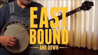 East Bound and Down - Walk Through and Demo - Bluegrass Banjo