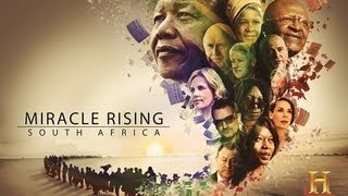 History Channel - Miracle Rising South Africa  Full Movie