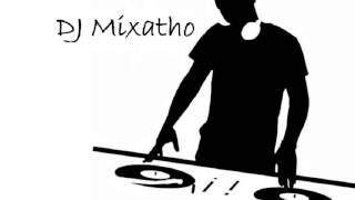 DJ Mixatho: We Will Return...