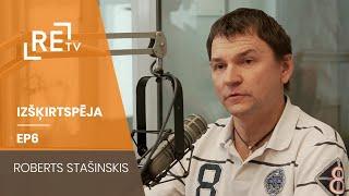 Izšķirtspēja EP06 Roberts Stašinskis