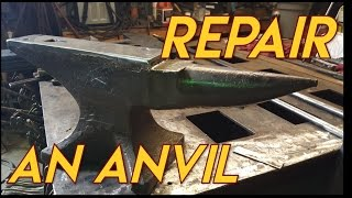 How to Repair An Anvil