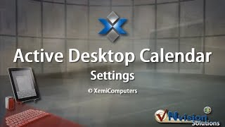 Active Desktop Calendar - Class No. 7: Settings