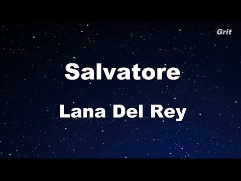 Salvatore - Lana Del Rey Karaoke【No Guide Melody】