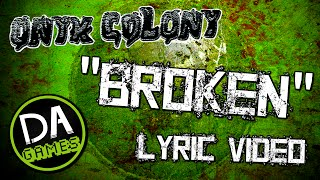 ONYX COLONY SONG (BROKEN) LYRIC VIDEO + FNAF 4 TEASER! - DAGames