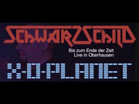 SCHWARZSCHILD - Bis zum Ende der Zeit (Live mit X-O-Planet) - in 4K