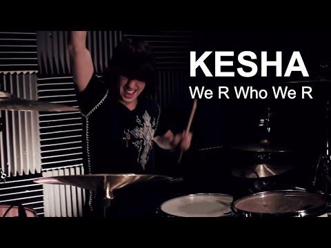 Ricky - KE$HA - We R Who We R (Drum Cover)
