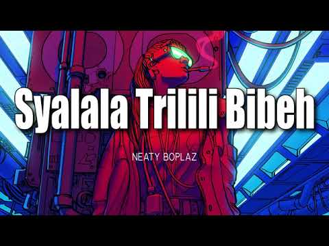 MUSIC SYALALA TRILILI BIBEH 2018-OFFICIAL