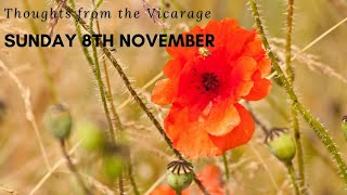 Thoughts from the Vicarage - Sunday 8th November