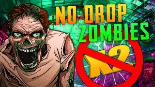 NO DROP ZOMBIES (Call of Duty Zombies)