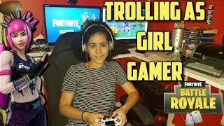 Using my Girlfriend to Troll Randoms as Girl Gamer (Fortnite Battle Royale)