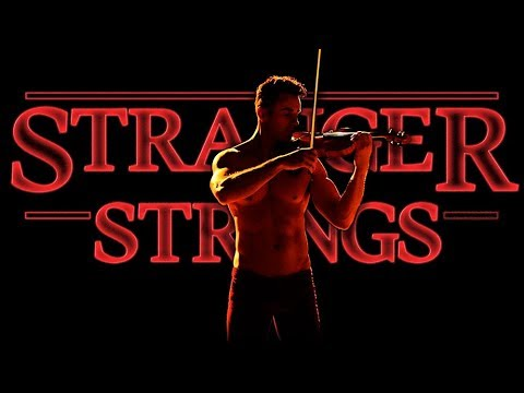 STRANGER THINGS Theme - Shirtless Violinist - Soundtrack