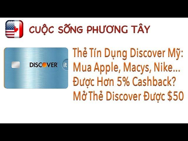 🇺🇸Thẻ tín dụng Mỹ #1: Mở DISCOVER được $50, mua Apple, Macys.. hơn 5% cashback | Quang Lê TV #19